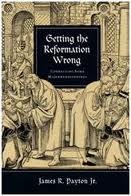 Getting-the-Reformation-Wrong