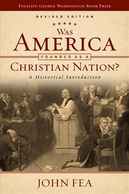 Review of 'Was America Founded as a Christian Nation?' (revised edition) by JohnFea