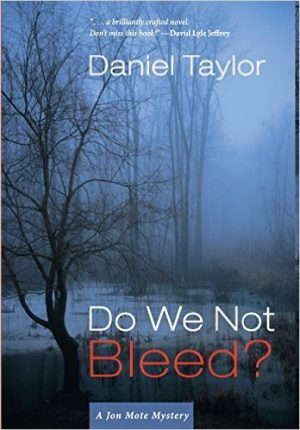 Review of 'Do We Not Bleed?' by Daniel Taylor