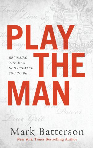 Review of 'Play the Man' by MarkBatterson
