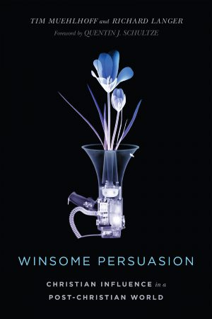 Influence Podcast with Tim Muehlhoff about 'Winsome Persuasion'