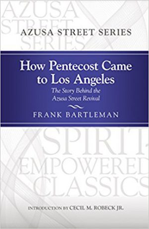 How Pentecost Came to Los Angeles | Book Review