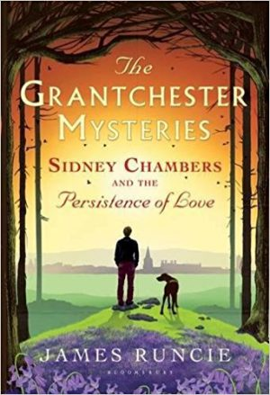 Sidney Chambers and the Persistence of Love | BookReview