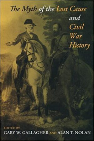 The Myth of the Lost Cause and Civil War History | BookReview