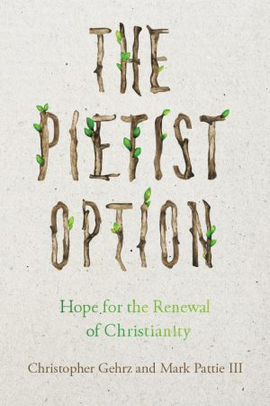 The Pietist Option | Book Review