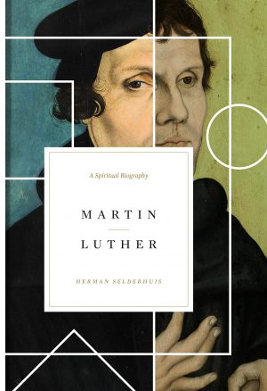 Martin Luther: A Spiritual Biography | Book Review
